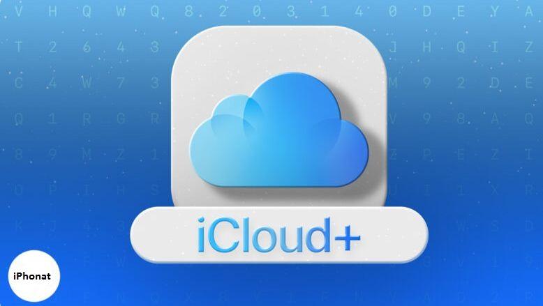 ميزات Apple iCloud + الجديدة والرائعة والأسعار